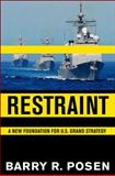 Restraint, Barry R. Posen, 0801452589