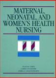 Maternal, Neonatal, and Women's Health Nursing, Cohen, Susan M., 0874342589