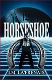 Horseshoe, I. M. La'frenais, 146261258X