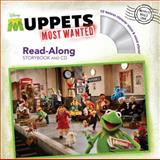 Muppets Most Wanted Read-Along Storybook and CD, Calliope Glass, 1484702581