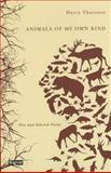Animals of My Own Kind, Harry Thurston, 1550652583