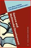 Gesture and Multimodal Development, Guidetti, Michèle, 9027202583