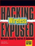 Wireless : Wireless Security Secrets and Solutions, Cache, Johnny and Liu, Vincent, 0072262583