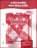 The American Journey, Active Reading Note-Taking Guide, Workbook, Fisher, Douglas and Glencoe McGraw-Hill Staff, 0078752582