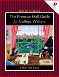 Prentice Hall Guide for College Writers, Reid, Stephen P., 013098258X