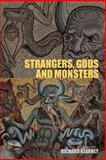 Strangers, Gods and Monsters : Ideas of Otherness, Kearney, Richard, 0415272580