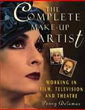 Complete Make-up Artist : Working in Film, Television and Theatre, Delamar, Penny, 0810112582