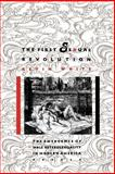 The First Sexual Revolution : The Emergence of Male Heterosexuality in Modern America, White, Kevin F., 0814792588