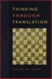 Thinking Through Translation 9780820322582