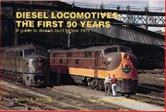 Diesel Locomotives, Louis A. Marre, 0890242585