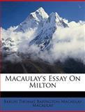 Macaulay's Essay on Milton, Thomas Babington Macaulay, 1149172584