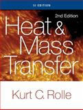 Heat and Mass Transfer, SI Edition, Rolle, Kurt, 130511258X