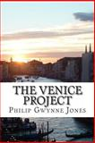 The Venice Project, Philip Jones, 1492162582