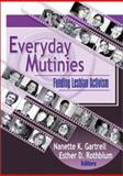 Everyday Mutinies, Esther D Rothblum, Nanette Gartrell, 1560232587