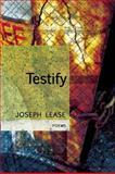 Testify, Joseph Lease, 1566892589