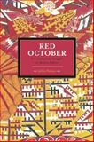 Red October, Jeffery R. Webber, 1608462587