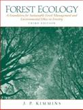 Forest Ecology : A Foundation for Sustainable Forest Management and Environmental Ethics in Forestry, Kimmins, J. P., 0130662585