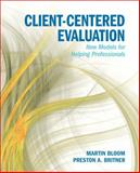 Client-Centered Evaluating