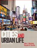 Cities and Urban Life, Macionis, John J. and Parrillo, Vincent N., 0205902588