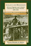 Litigants and Households : African Disputes and Colonial Courts in the French Soudan, 1895-1912, Roberts, Richard, 0325002584
