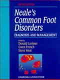 Neal's Common Foot Disorders : Diagnosis and Management, Lorimer, Donald L. and French, Gwen J., 0443052581