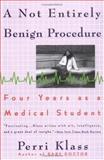 A Not Entirely Benign Procedure, Perri Klass, 0452272580