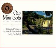 Our Minnesota, Les Blacklock and Craig Blacklock, 0896582582