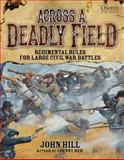 Across a Deadly Field, John Hill, 1472802586