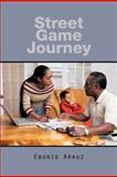 Street Game Journey, Ebonie Arauz, 1477232583