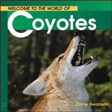 Coyotes, Diane Swanson, 155285258X