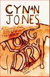 The Long Dry, Jones, Cynan, 1905762585