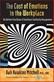 The Cost of Emotions in the Workplace, Vali Hawkins Mitchell, 1931332584