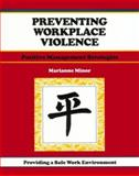 Preventing Workplace Violence : Positive Management Strategies, Marianne Minor, 1560522585