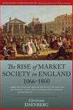 The Rise of Market Society in England, 1066-1800, Eisenberg, Christiane, 1782382585