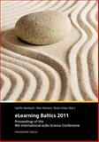 ELearning Baltics 2011 : Proceedings of the 4th International ELBa Conference, Sybille Hambach, 3839602580
