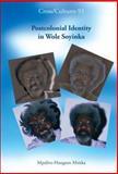 Postcolonial Identity in Wole Soyinka 9789042022584