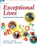 Exceptional Lives : Special Education in Today's Schools Plus MyEducationLab with Pearson EText, Turnbull, Ann and Turnbull, H. Rutherford, 0132862581