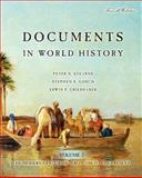 Documents in World History Vol. 2 : The Modern Centuries: From 1500 to the Present, Stearns, Peter and Gosch, Stephen S., 032133258X