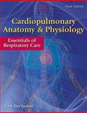 Cardiopulmonary Anatomy and Physiology : Essentials of Respiratory Care, Auth and Des Jardins, Terry, 0840022581