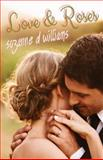 Love and Roses, Suzanne Williams, 1494802589