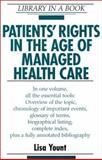 Patients' Rights in the Age of Managed Health Care, Yount, Lisa, 0816042586