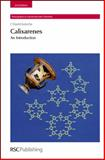 Calixarenes : An Introduction, Gutsche, C. David, 085404258X