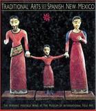 Traditional Arts of Spanish New Mexico, Robin F. Gavin and Robin Farwell Gavin, 0890132585