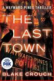 The Last Town, Blake Crouch, 1477822585