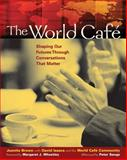 The World Cafe, Juanita Brown and David Isaacs, 1576752585