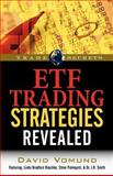 ETF Trading Strategies Revealed, Vomund, David and Raschke, Linda Bradford, 1592802583