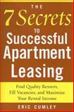 The 7 Secrets to Successful Apartment Leasing, Eric Cumley, 0071462589