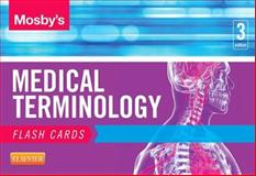 Mosby's Medical Terminology Flash Cards, Mosby, 0323222587