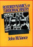 Rotordynamics of Turbomachinery, Vance, John M., 0471802581