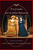 Five Comedies from the Italian Renaissance, , 0801872588
